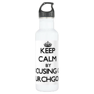 Keep Calm by focusing on Churchgoers 24oz Water Bottle
