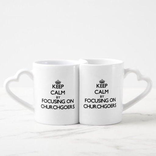 Keep Calm by focusing on Churchgoers Couples Mug