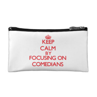 Keep Calm by focusing on Comedians Makeup Bag