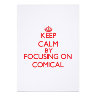 Keep Calm by focusing on Comical Card