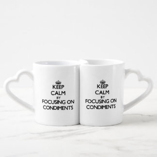 Keep Calm by focusing on Condiments Couples Mug