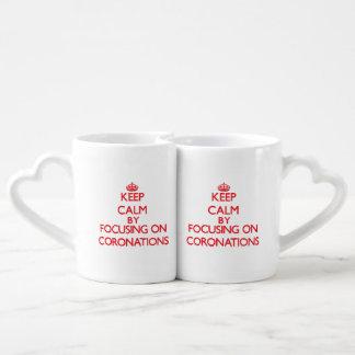 Keep Calm by focusing on Coronations Couples Mug