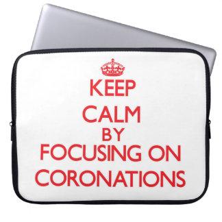 Keep Calm by focusing on Coronations Computer Sleeve