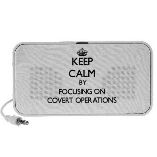 Keep Calm by focusing on Covert Operations iPhone Speaker