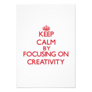 Keep Calm by focusing on Creativity Announcements
