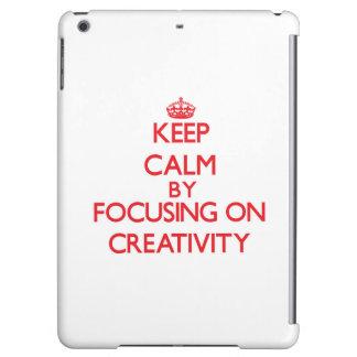 Keep Calm by focusing on Creativity Case For iPad Air
