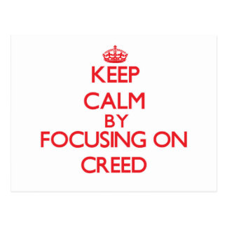 Keep Calm by focusing on Creed Post Card