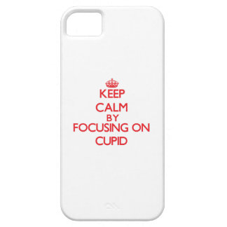 Keep Calm by focusing on Cupid iPhone 5/5S Case