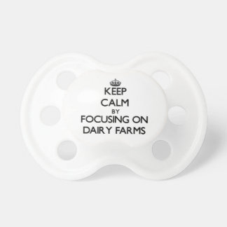 Keep Calm by focusing on Dairy Farms Baby Pacifier