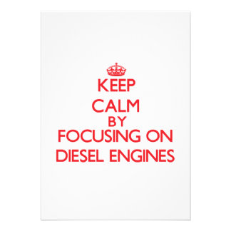 Keep Calm by focusing on Diesel Engines Announcements
