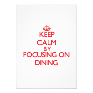 Keep Calm by focusing on Dining Personalized Announcement