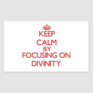 Keep Calm by focusing on Divinity Stickers
