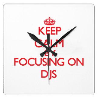 Keep Calm by focusing on DJs Wallclocks