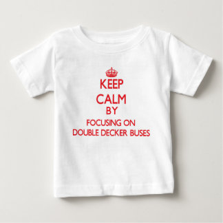 Keep Calm by focusing on Double Decker Buses Shirts