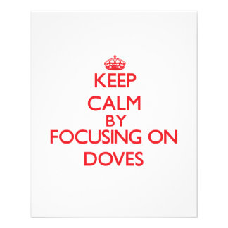 Keep Calm by focusing on Doves Flyer