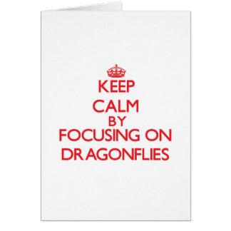 Keep Calm by focusing on Dragonflies Card