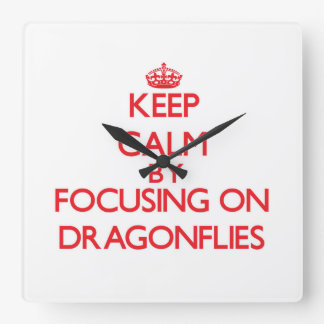 Keep Calm by focusing on Dragonflies Wall Clock