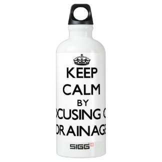 Keep Calm by focusing on Drainage SIGG Traveler 0.6L Water Bottle