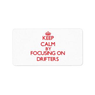 Keep Calm by focusing on Drifters Custom Address Labels