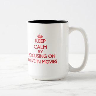 Keep Calm by focusing on Drive In Movies Coffee Mug