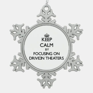 Keep Calm by focusing on Drive-In Theaters Ornaments