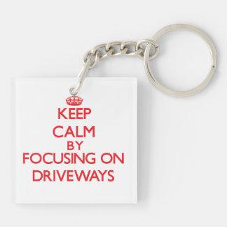 Keep Calm by focusing on Driveways Acrylic Key Chain
