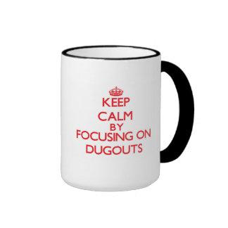Keep Calm by focusing on Dugouts Coffee Mugs