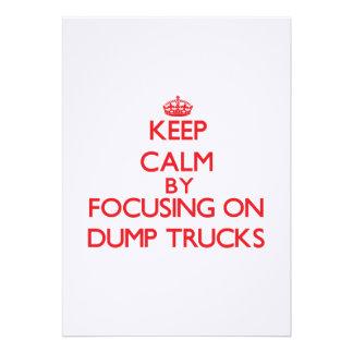 Keep Calm by focusing on Dump Trucks Custom Invite