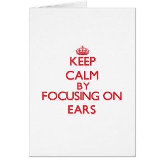 Keep Calm by focusing on EARS Card