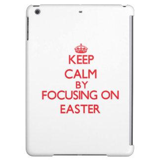 Keep Calm by focusing on EASTER iPad Air Case