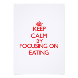 Keep Calm by focusing on Eating Card