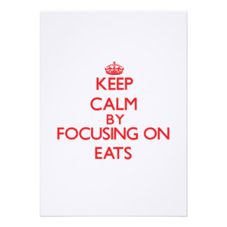 Keep Calm by focusing on EATS Custom Announcement