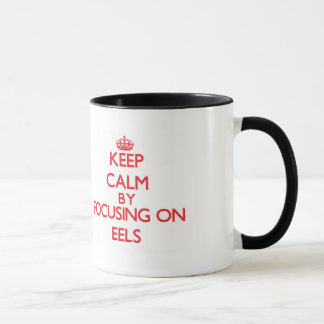 Keep Calm by focusing on EELS Mug