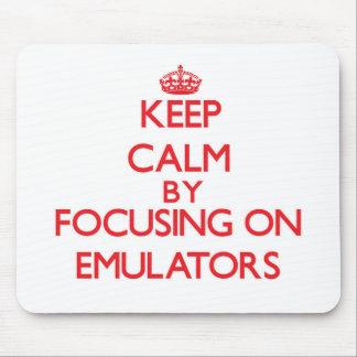 Keep Calm by focusing on EMULATORS Mousepads