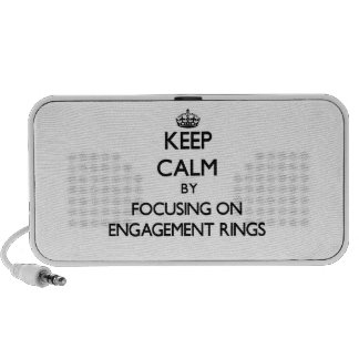 Keep Calm by focusing on ENGAGEMENT RINGS Travel Speakers