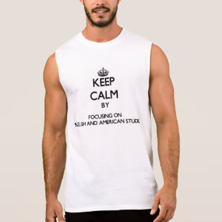 Keep calm by focusing on English And American Stud Sleeveless Tees