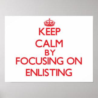 Keep Calm by focusing on ENLISTING Print