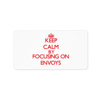 Keep Calm by focusing on ENVOYS Personalized Address Labels