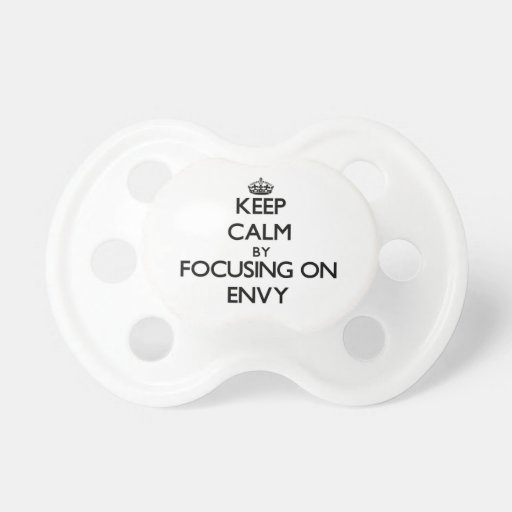 Keep Calm by focusing on ENVY Baby Pacifier