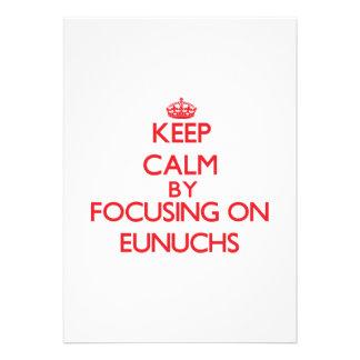 Keep Calm by focusing on EUNUCHS Announcements
