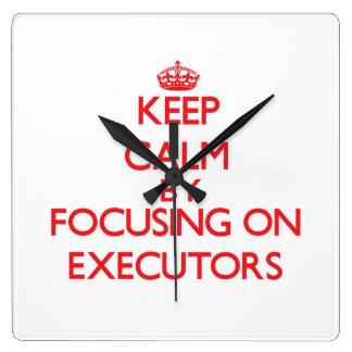 Keep Calm by focusing on EXECUTORS Clocks
