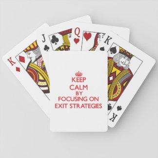 Keep Calm by focusing on EXIT STRATEGIES Poker Deck