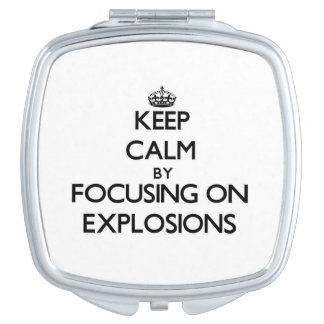 Keep Calm by focusing on EXPLOSIONS Vanity Mirrors