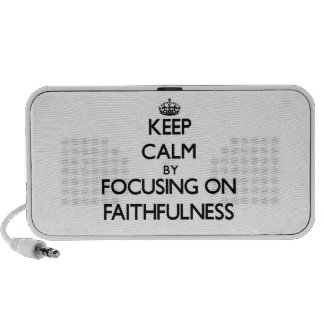 Keep Calm by focusing on Faithfulness Speakers