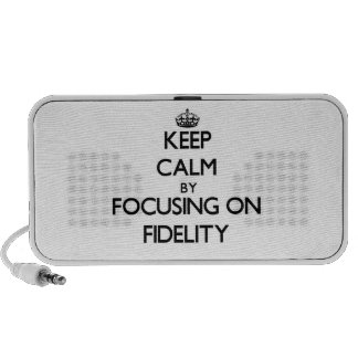 Keep Calm by focusing on Fidelity Speakers