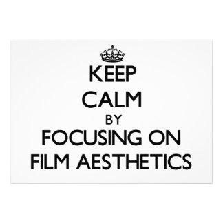 Keep calm by focusing on Film Aesthetics Custom Announcement