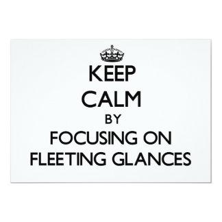 Keep Calm by focusing on Fleeting Glances Custom Announcements