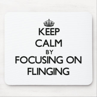 Keep Calm by focusing on Flinging Mouse Pad