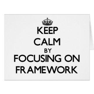 Keep Calm by focusing on Framework Greeting Card