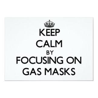 "Keep Calm by focusing on Gas Masks 5"" X 7"" Invitation Card"
